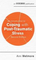 Introduction to Coping with Post-Traumatic Stress, 2nd Edition
