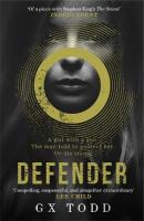 Defender: The most gripping read-in-one-go thriller since The Stand (The Voices Book 1)