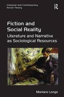 Fiction and Social Reality: Literature and Narrative as Sociological Resources New edition