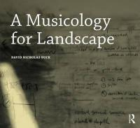 Musicology for Landscape