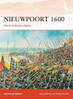 Nieuwpoort 1600: The First Modern Battle