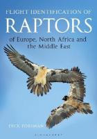 Flight Identification of Raptors of Europe, North Africa and the Middle East 2nd Revised edition