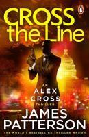 Cross the Line: (Alex Cross 24)