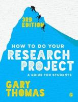 How to Do Your Research Project: A Guide for Students 3rd Revised edition
