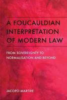 Foucauldian Interpretation of Modern Law: From Sovereignty to Normalisation and Beyond