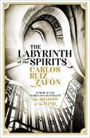Labyrinth of the Spirits: From the bestselling author of The Shadow of the Wind