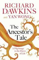 Ancestor's Tale: A Pilgrimage to the Dawn of Life