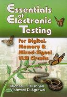 Essentials of Electronic Testing for Digital, Memory and Mixed-Signal VLSI   Circuits Softcover reprint of the original 1st ed. 2000