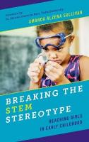 Breaking the STEM Stereotype: Reaching Girls in Early Childhood