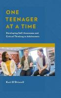 One Teenager at a Time: Developing Self-Awareness and Critical Thinking in Adolescents