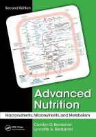 Advanced Nutrition: Macronutrients, Micronutrients, and Metabolism, Second Edition 2nd New edition
