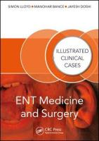 ENT Medicine and Surgery: Illustrated Clinical Cases