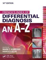 French's Index of Differential Diagnosis An A-Z 1 16th New edition