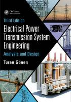Electrical Power Transmission System Engineering: Analysis and Design, Third Edition 3rd New edition