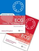 Making Sense of the ECG Fourth Edition with Cases for Self Assessment Second   Edition Set: Cases for Self Assessment 4th New edition