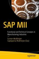 SAP MII: Functional and Technical Concepts in Manufacturing Industries 1st ed.