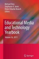 Educational Media and Technology Yearbook: Volume 36, 2011 2012 ed.