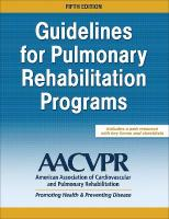 Guidelines for Pulmonary Rehabilitation Programs 5th edition