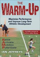 Warm-Up: Maximize Performance and Improve Long-Term Athletic Development