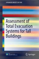 Assessment of Total Evacuation Systems for Tall Buildings 2014 ed.