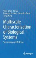 Multiscale Characterization of Biological Systems: Spectroscopy and Modeling 2015 2015 ed.