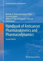 Handbook of Anticancer Pharmacokinetics and Pharmacodynamics 2nd Revised edition