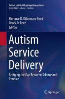 Autism Service Delivery: Bridging the Gap Between Science and Practice Softcover reprint of the original 1st ed. 2015