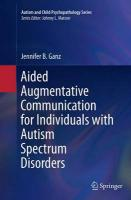 Aided Augmentative Communication for Individuals with Autism Spectrum   Disorders Softcover reprint of the original 1st ed. 2014