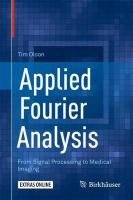 Applied Fourier Analysis: From Signal Processing to Medical Imaging 1st ed. 2017