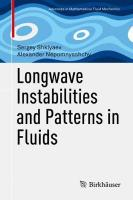 Longwave Instabilities and Patterns in Fluids 1st ed. 2017