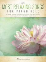 Most Relaxing Songs for Piano Solo