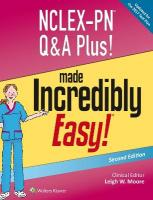 NCLEX-PN Q&A Plus! Made Incredibly Easy! 2nd edition