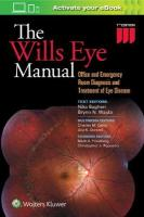 Wills Eye Manual: Office and Emergency Room Diagnosis and Treatment of Eye Disease 7th edition
