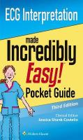 ECG Interpretation: An Incredibly Easy Pocket Guide 3rd edition