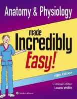 Anatomy & Physiology Made Incredibly Easy 5th edition