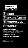 Pocket Foot and Ankle Medicine and Surgery First, North American Edition