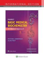 Marks' Basic Medical Biochemistry: A Clinical Approach Fifth, International Edition