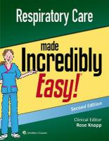 Respiratory Care Made Incredibly Easy 2nd edition