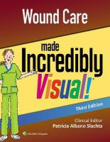 Wound Care Made Incredibly Visual 3rd edition