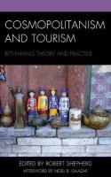 Cosmopolitanism and Tourism: Rethinking Theory and Practice