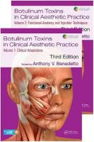 Botulinum Toxins in Clinical Aesthetic Practice 3E: Two Volume Set 3rd New edition