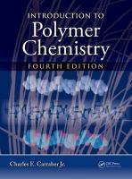 Introduction to  Polymer Chemistry, Fourth Edition 4th New edition
