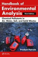 Handbook of Environmental Analysis: Chemical Pollutants in Air, Water, Soil, and Solid Wastes, Third Edition 3rd New edition
