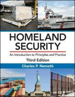 Homeland Security: An Introduction to Principles and Practice, Third Edition 3rd New edition