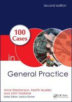 100 Cases in General Practice 2nd Revised edition