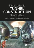 Introduction to Tunnel Construction, Second Edition 2nd New edition