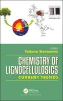 Chemistry of Lignocellulosics: Current Trends
