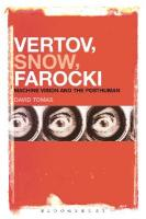 Vertov, Snow, Farocki: Machine Vision and the Posthuman