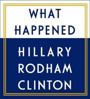 What Happened Unabridged edition