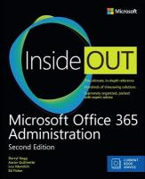 Microsoft Office 365 Administration Inside Out (Includes Current Book Service) 2nd Revised edition